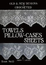 Sophie Lacroix #13 c.1915 Crochet Lace Edging Patterns for Towels & Pillow Cases
