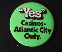 Vintage 1970s Yes Casinos Atlantic City Only Pin Pinback