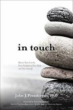 In Touch: How to Tune in to the Inner Guidance of Your Body and Trust Yourself (