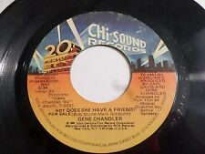 Gene Chandler Does She Have A Friend 45 1980 Promo Mono Stereo Vinyl Record