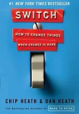 Switch: How to Change Things When Change Is Hard  (ExLib)