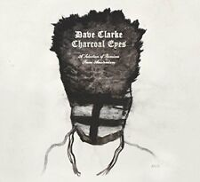 Dave Clarke - Charcoal Eyes  A Selection of Remixes From Amsterdam [CD]