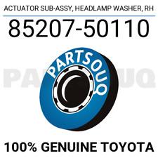 8520750110 Genuine Toyota ACTUATOR SUB-ASSY, HEADLAMP WASHER, RH 85207-50110