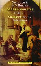 Obras completas de Santo Tomás de Villanueva.VIII-1: Conciones 293-325.Fiestas d