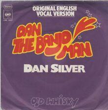 """Dan Silver Dan The Banjo Man (Vocal Version) / Old Whisky 1973 CBS 7"""""""