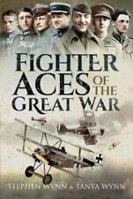 Fighter Aces of the Great War by Stephen Wynn 9781473835207 | Brand New