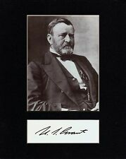 U.S. GRANT,   CUSTOM 8 by 10 MATTED REPRINT PHOTO & REPRINT  AUTOGRAPH