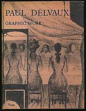 Paul Delvaux Graphic Work / First Edition 1976