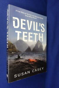 THE DEVIL'S TEETH Susan Casey GREAT WHITE SHARKS TRACKED OVER A DECADE USA book