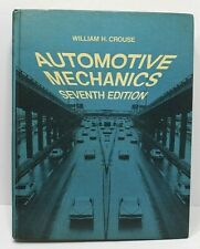 Automotive Mechanics Seventh Edition By William H. Crouse Copyright 1975