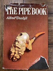 The Pipe Book Alfred Dunhill Native American Smoking Artifacts 1969 1st Edition