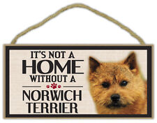 Wood Sign: It's Not A Home Without A Norwich Terrier | Dogs, Gifts, Decorations