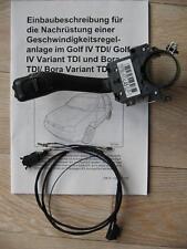 VW Golf IV TDI 4 Bora / variant original cruise control retrofit Kit accessory