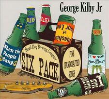 Kilby, George Jr. : Six Pack CD