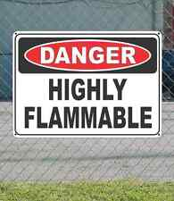 """DANGER Highly Flammable - OSHA Safety SIGN 10"""" x 14"""""""