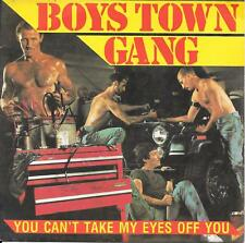 """45 TOURS / 7"""" SINGLE--BOYS TOWN GANG--YOU CAN'T TAKE MY EYES OFF YOU--1982"""