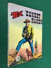 TEX GIGANTE n.150 SUNSET RANCH L.250 Ed.Araldo (ITA 1° Ed 1973) Fumetto MB