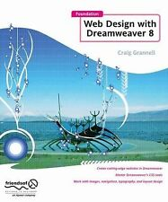 Foundation Web Design with Dreamweaver 8 by Craig Grannell (2006, Paperback,...