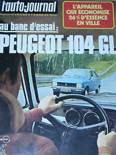 L'AUTO JOURNAL 1975 3 PEUGEOT 104 GL GP BRESIL FORD TAUNUS BORDEAUX ESCORT HYBRI