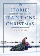 Stories Behind the Great Traditions of Christmas (Stories Behind Books) Collins