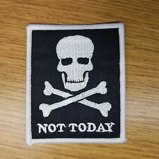 Not Today Skull and Crossbones Patch 3 inches tall
