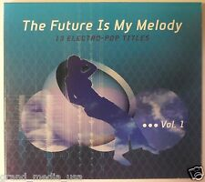 The  Future Is My Melody Vol. 1 (2003 Milan digipak CD) EXCELLENT VG CONDITION