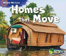 Homes That Move by Sian Smith (2013, Paperback)