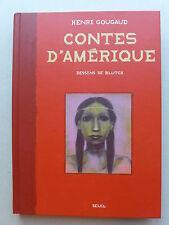 Henri Gougaud & Blutch - Contes d'Amérique