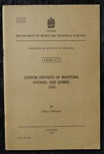 Geological Survey of Canada Paper 57-3, Lithium Deposits of Manitoba, ONT, QUE