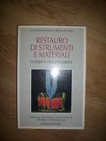 LUISA MASETTI BITELLI - Restauro di strumenti e materiali - 1993 NARDINI (GU)