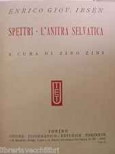 SPETTRI L ANITRA SELVATICA Enrico Giov Ibsen Zino Zini UTET 1931 scrittori libro