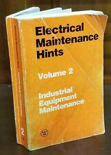 ELECTRICAL MAINTENANCE HINTS VOL 2 INDUSTRIAL EQUIPMENT MAINTENANCE 1984 PB