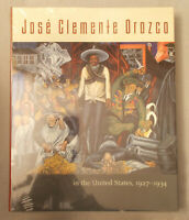 JOSE CLEMENTE OROZCO IN THE UNITED STATES 1927-1934 by Mello & Miliotos SEALED!