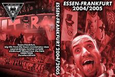 DVD ESSEN-FRANKFURT 2004-2005 (NUR DER RWE,ROT WEISS ESSEN,ULTRAS,ALTE GARDEN)