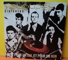 SOUCOUPES VIOLENTES.POUR UN OUI,ET POUR UN NON/CRACHER DANS LA SOUPE.NEW ROSE133