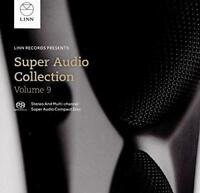 Linn Super Audio Collection Volume 9 - Various Artists (NEW SACD)