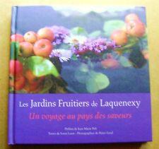Les jardins fruitiers de Laquenexy Un voyage au pays des saveurs  /Z127