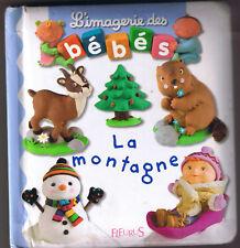L'imagerie des Bébés LA MONTAGNE * Album Carton * fleurus éditions imagier