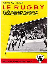 COTTEAUX René - LE RUGBY - 1973