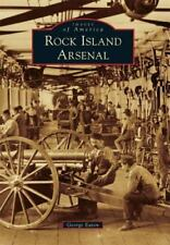 Rock Island Arsenal by George Eaton (2014, Paperback)