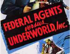 FEDERAL AGENTS VS. UNDERWORLD, INC, 12 CHAPTER SERIAL, 1949