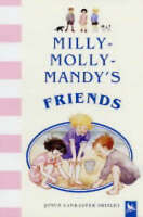 Milly-Molly-Mandy's Friends, Brisley, Joyce Lankester, Very Good Book