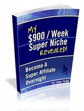 $900 Dollars Per Week Super Affiliate Niche;  Discover Marketing Tactics (CD-ROM