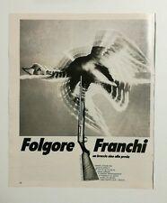 Pubblicità 1972 FUCILE CACCIA FOLGORE FRANCHI ARMI advertising werbung publicité