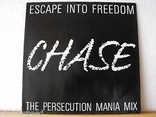 "★★ 12"" Maxi - ESCAPE INTO FREEDOM - Chase (Persecution Mania Mix 7:05 min)"