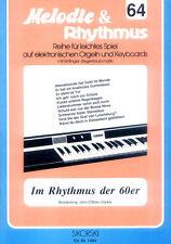 Im Rhythmus der 60er Schlager Songbook Noten Keyboard sehr leicht