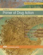 Primer of Drug Action by Claire D. Advokat, Robert M. Julien and Joseph Comaty …