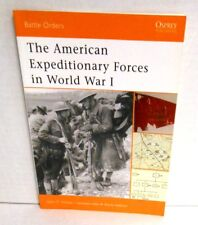 BOOK OSPREY Battle Orders #6 American Expeditionary Forces in World War I 2005
