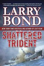Shattered Trident (A Jerry Mitchell Novel), Bond, Larry, Good Books