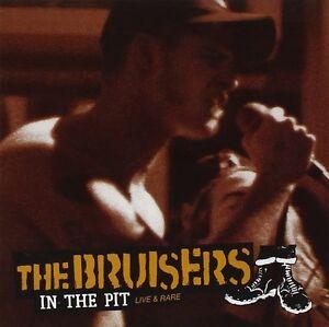"THE BRUISERS ""IN THE PIT-LIVE & RARE"" CD NEW! BOSTON STRETPUNK-OI!"
